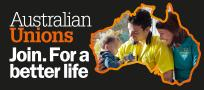 Australian unions launch campaign for a better life for workers and their families