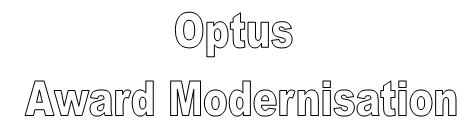 Optus award modernisation
