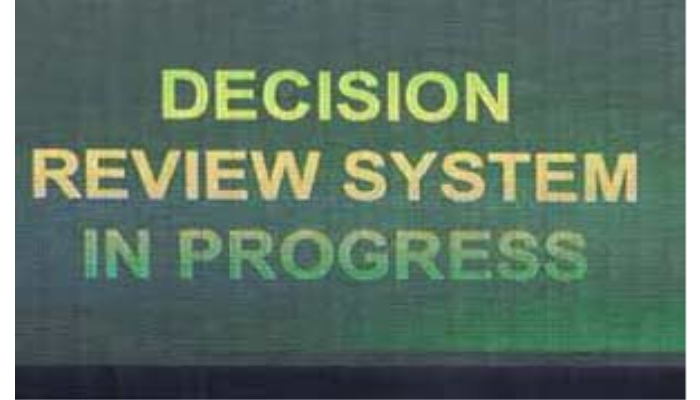Decision Review System in Progress